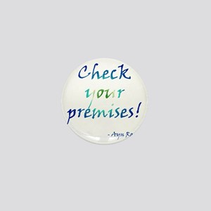 Check Your Premises Mini Button