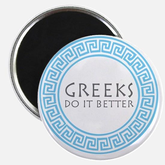 greeks do it better Magnet