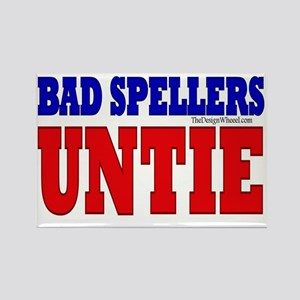 bad spellers untie bs yard sign r Rectangle Magnet