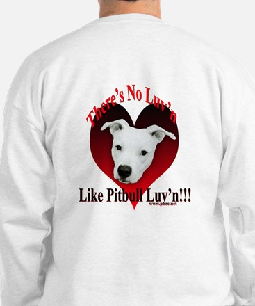 Pitbull Luv'n Sweatshirt