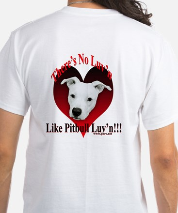 Pitbull Luv'n White T-Shirt