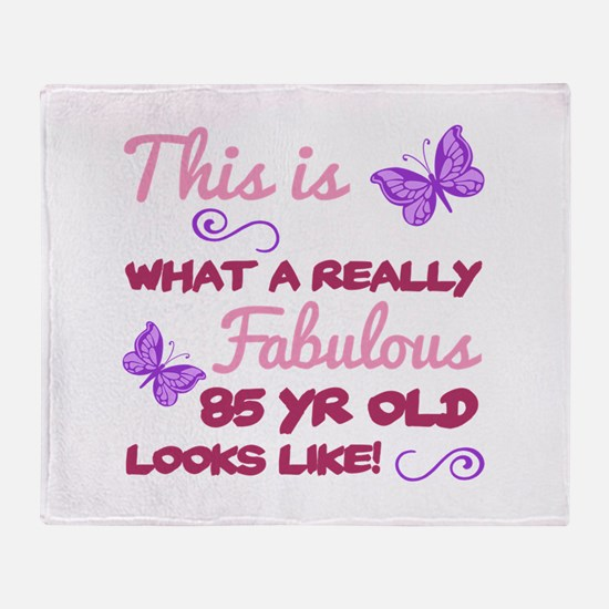 Fabulous 85th Birthday Throw Blanket