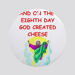 CHEESE Ornament (Round)