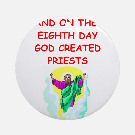 PRIESTS.png Ornament (Round)