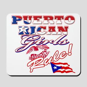 puerto rican girls rule Mousepad