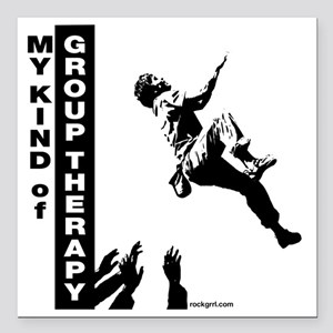 """mykindofgrouptherapy2 Square Car Magnet 3"""" x 3"""""""
