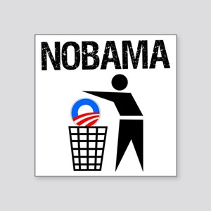 "NoBama-(trash)-white-shirt Square Sticker 3"" x 3"""