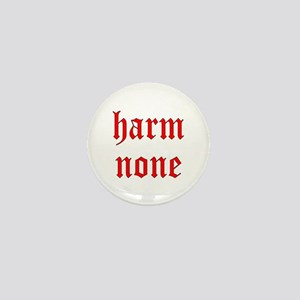 harm none... Mini Button