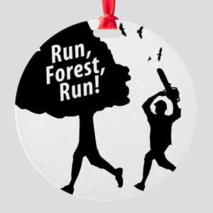 Run Forest Run Round Ornament