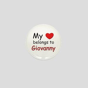 My heart belongs to giovanny Mini Button