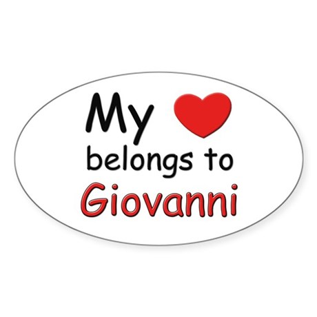 My heart belongs to giovanni Oval Sticker
