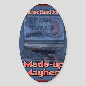 Made up Mayhem Greeting Card Sticker (Oval)