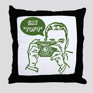 Say Tofu Throw Pillow