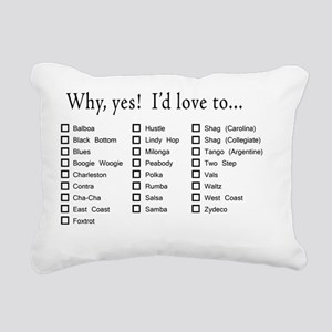 Yes Id love to apparel Rectangular Canvas Pillow