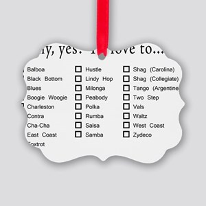 Yes Id love to apparel Picture Ornament