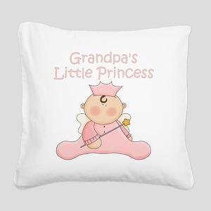 grandpas little princess Square Canvas Pillow