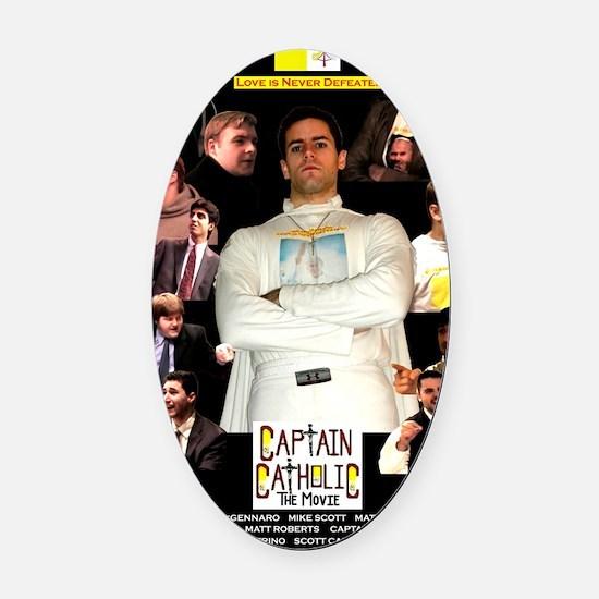 CAPTAIN CATHOLIC - THE MOVIE - Pos Oval Car Magnet