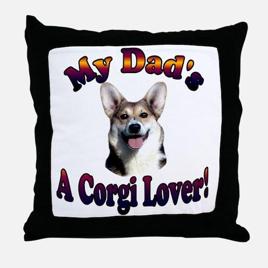 Dads a Corgi Lover Gimli Throw Pillow
