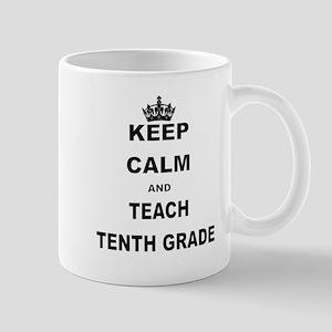 KEEP CALM AND TEACH NINTH GRADE Mugs