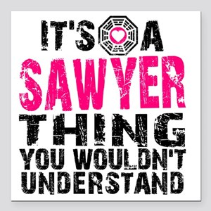 "Sawyer Thing Square Car Magnet 3"" x 3"""