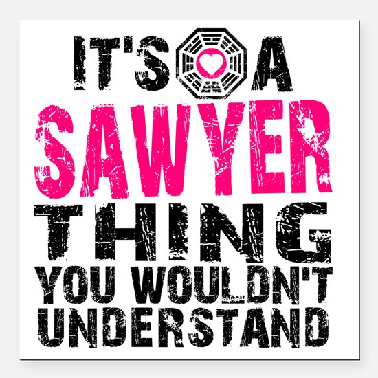 "Sawyer Thing Square Car Magnet 3"" x 3"""