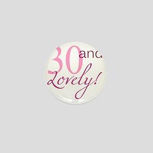 Lovely30 Mini Button