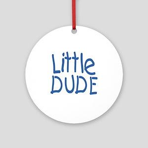 Little dude Round Ornament