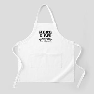Here I Am BBQ Apron