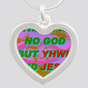 9-THERE IS NO GOD BUT YHWH A Silver Heart Necklace