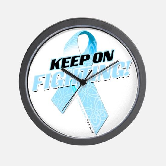 Keep on Fighting Prostate Cancer Wall Clock