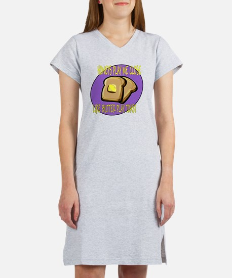 butter play toast Women's Nightshirt