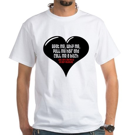 Beat Me White T-Shirt