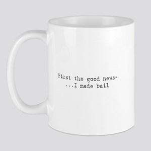 Good News - I Made Bail Mug