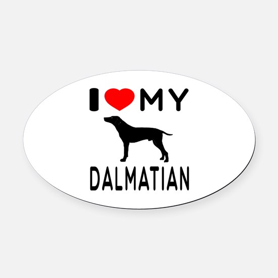 I Love My Dalmatian Oval Car Magnet