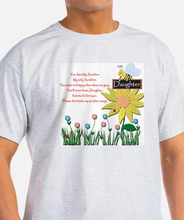 You Are My Sunshine Daughter T-Shirt