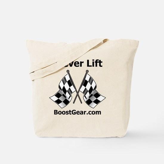Never Lift - White Shirt - BoostGear Tote Bag
