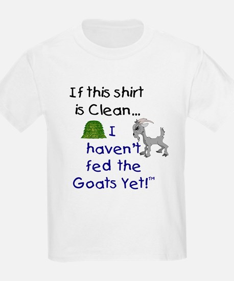 GOATS-If this Shirt is Clean Kids T-Shirt