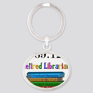 Retired Librarian 569.12 Oval Keychain