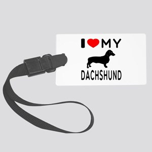 I Love My Dachshund Large Luggage Tag