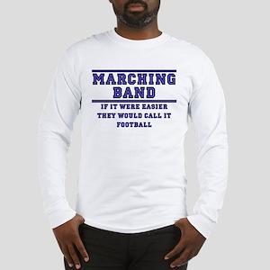 If It Were Easier II Long Sleeve T-Shirt