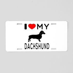 I Love My Dachshund Aluminum License Plate