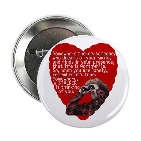 Stalker Anti-Valentine Button