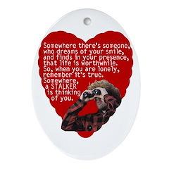 Stalker Anti-Valentine Oval Ornament
