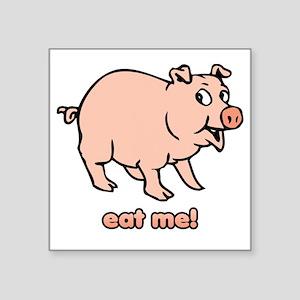 "2-eatme Square Sticker 3"" x 3"""