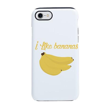 I like bananas iPhone 7 Tough Case