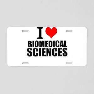 I Love Biomedical Sciences Aluminum License Plate