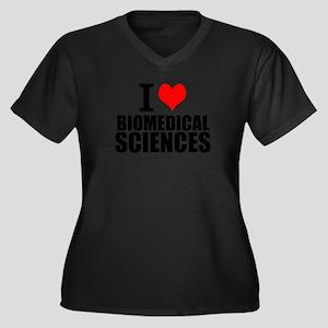 I Love Biomedical Sciences Plus Size T-Shirt