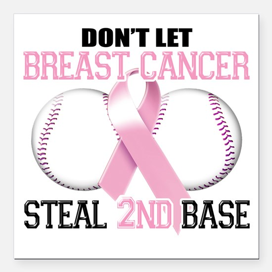 """Dont Let Breast Cancer S Square Car Magnet 3"""" x 3"""""""