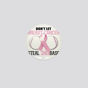 Dont Let Breast Cancer Steal 2nd Base Mini Button