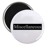 Miscellaneous Magnet